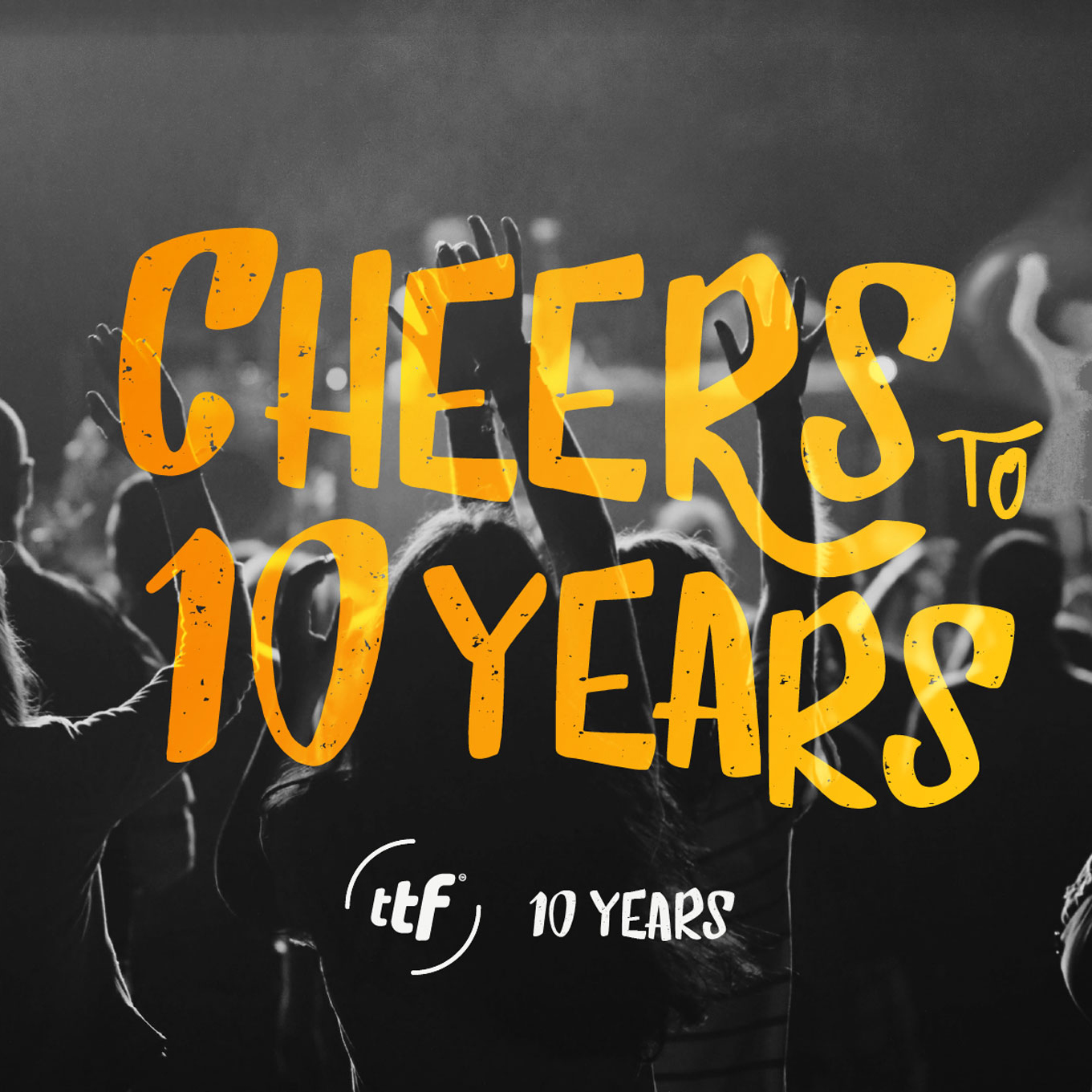 The Ticket Factory's 'Cheers to 10 Years' campaign